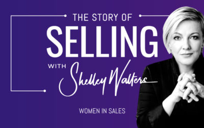 The Story of Selling – Shelley's Story