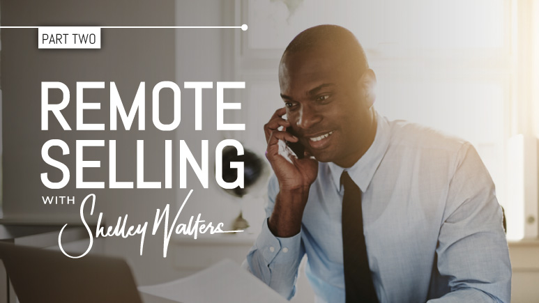 Remote Selling – How to Become A Technical Set Up Boss